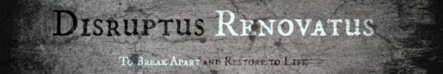 cropped-disruptus-renovatus-111.jpg