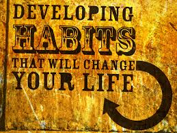 Habits that Change Your Life