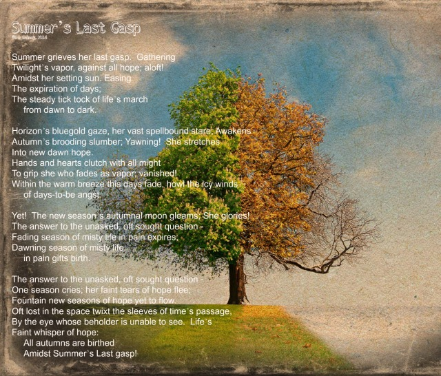 Picture Poem Summer's Last Gasp